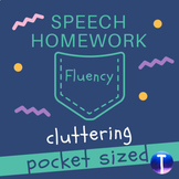 Fluency Speech Therapy Homework: Pocket Sized Cluttering