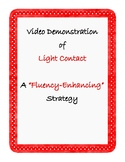 """Fluency Speech Therapy QR Code Home Practice: Video of """"Light Contact"""" strategy"""