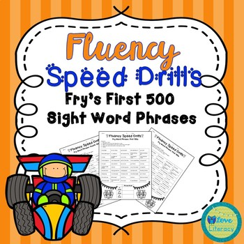 Fluency Speed Drills:  Fry's First 500 High Frequency Word Phrases