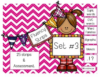 Fluency Strips (Set #3)- focus on sight words, digraphs, b
