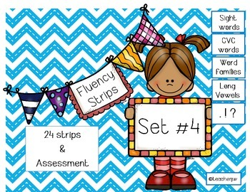 Fluency Strips (Set #4)- focus on sight words, blends, long vowels & .?!
