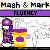 Fluency (Stuttering): Mash & Mark for Speech Therapy