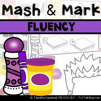 Fluency (Stuttering): Mash & Mark for Speech Therapy