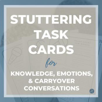 Fluency (Stuttering) Task Cards