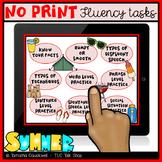 Fluency (Stuttering) Tasks No Print: Summer