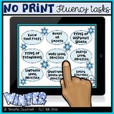 Fluency (Stuttering) Tasks No Print: Winter