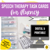 Speech Therapy Digital & Printable Task Cards for FLUENCY