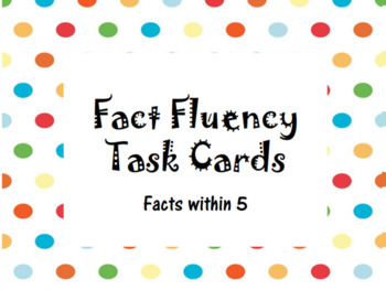 Fact Fluency Task Cards within 5