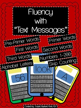 """Fluency """"Text Messages"""": Dolch words, Numbers, Letters, sounds, skip counting"""