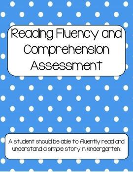 Fluency and Comprehension Assessment for Kindergarten