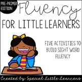 Fluency for Little Learners {Pre-Primer Edition}