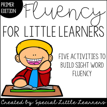 #SPEDCHRISTMAS2 Fluency for Little Learners {Primer Edition}