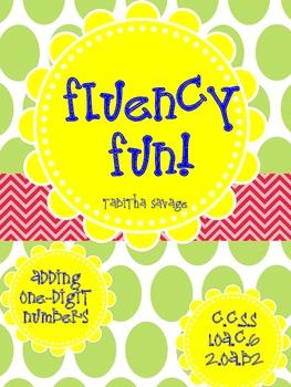 Fluency fun! Adding one digit numbers 1.OA.c.6 and 2. OA.b.2