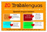Fluency in Spanish using Tongue Twisters, Trabalenguas