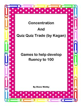 Fluency to 100, Quiz Quiz Trade(Kagan) and Concentration Games