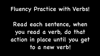 Fluency video with verbs emphasis. They move and read for whole brain learning