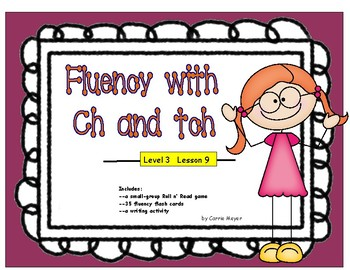 Fluency with Ch and Tch: Level 3 Lesson 9