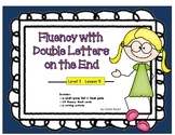 Fluency with Double Letters on the end: Level 3 Lesson 5