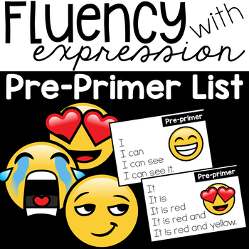 Fluency with Expression { Pre-Primer List }