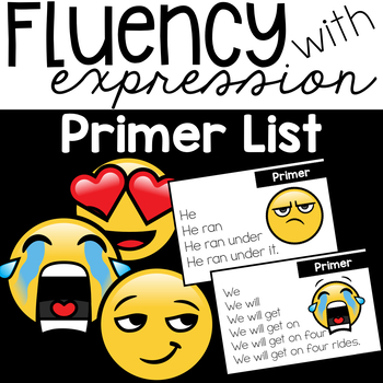 Fluency with Expression { Primer List }