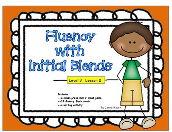 Fluency with Initial Blends: Level 3 Lesson 2