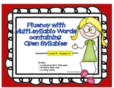 Fluency with Multi-Syllabic Words & Open Syllables: Level 4 Lesson 2