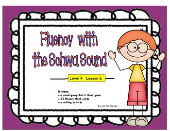 Fluency with Multi-Syllabic Words: Schwa Sound:Level 4 Lesson 6
