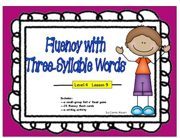 Fluency with Multi-Syllabic Words: Three-Syllable Words: L