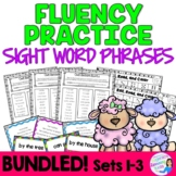 Fluency Practice Activities Sight Word Phrases  SETS 1-3
