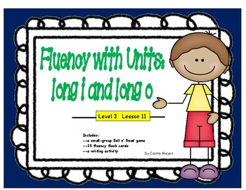 Fluency with Units: Long i and Long o: Level 3 Lesson 11
