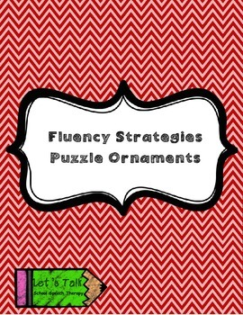 Fluency/Stuttering Strategies Puzzle-Ornaments