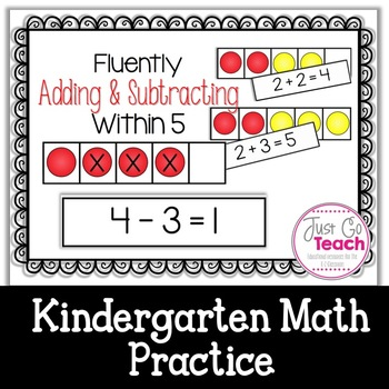 Fluently Adding and Subtracting Within 5