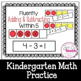 Fluently Adding and Subtracting Within 5 {Kindergarten}