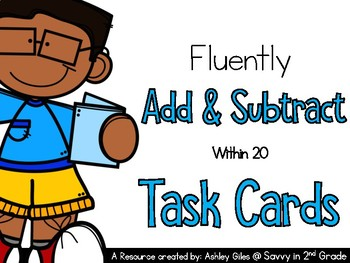 Fluently Adding and Subtracting (within 20) Task Cards