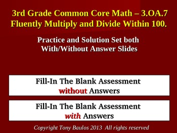 Fluently Multiply & Divide Within 100 3.OA.7 Fill In Blank