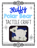Fluffy Polar Bear - Tactile Craft