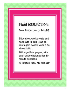 Fluid Restriction Education, Worksheets and Printable Handouts