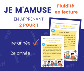 Fluidité en lecture 1re année - Reading fluency in French