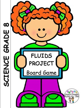 Fluids Board Game Project