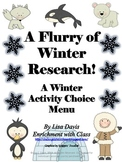 Flurry of Winter Research Gifted/Enrichment Menu: Sled Dogs, Inuits, MLK & More!