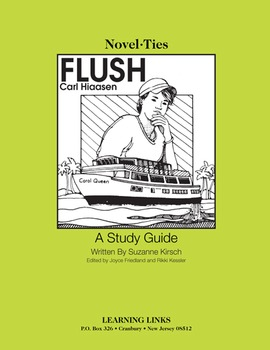 Flush - Novel-Ties Study Guide