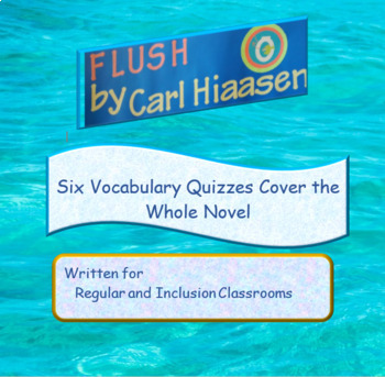 Flush Vocabulary Quizzes