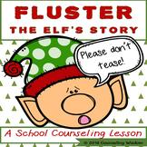 Fluster The Elf's Story-Low Prep Empathy Lesson