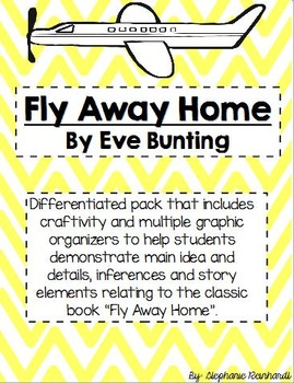 Fly Away Home Craftivities and Graphic Organizers
