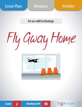 Fly Away Home Lesson Plans & Activities Package, Second Grade (CCSS)