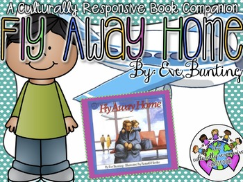 Fly Away Home by Eve Bunting: A Book Companion