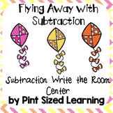 Fly Away Write the Room Subtraction Center