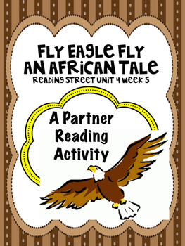 Fly Eagle Fly: An African Tale Reading Street 3rd Grade  Partner Read centers