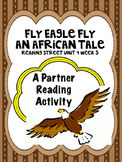 Fly Eagle Fly: An African Tale Reading Street 3rd Grade  P