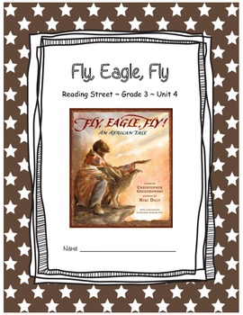 Fly, Eagle, Fly CCSS Comprehension Booklet Reading Street Unit 4